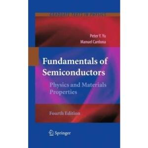 Fundamentals of Semiconductors: Physics and Materials Properties (Graduate Texts in Physics)