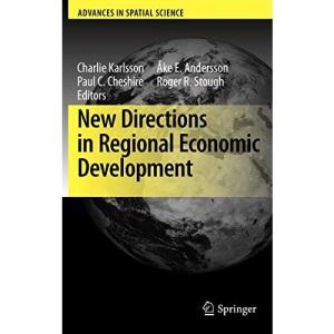 New Directions in Regional Economic Development (Advances in Spatial Science)