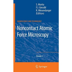 Noncontact Atomic Force Microscopy: Volume 2 (NanoScience and Technology)