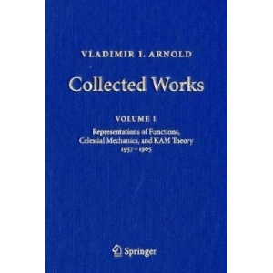 Vladimir I. Arnold - Collected Works: Representations of Functions, Celestial Mechanics, and KAM Theory 1957-1965