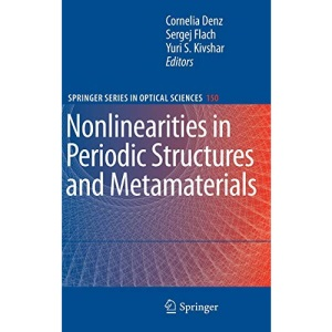 Nonlinearities in Periodic Structures and Metamaterials (Springer Series in Optical Sciences)