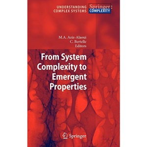 From System Complexity to Emergent Properties (Understanding Complex Systems)