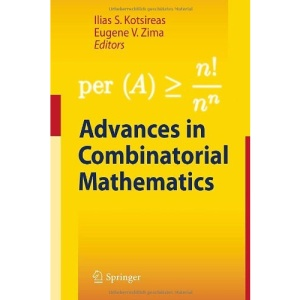 Advances in Combinatorial Mathematics: Proceedings of the Waterloo Workshop in Computer Algebra 2008