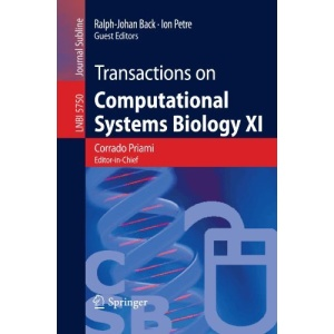 Transactions on Computational Systems Biology XI: Computational Models for Cell Processes (Lecture Notes in Computer Science / Transactions on Computational Systems Biology)