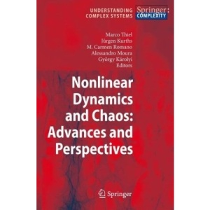 Nonlinear Dynamics and Chaos: Advances and Perspectives (Understanding Complex Systems)