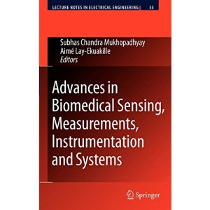Advances in Biomedical Sensing, Measurements, Instrumentation and Systems (Lecture Notes in Electrical Engineering)