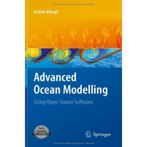 Advanced Ocean Modelling: Using Open-Source Software