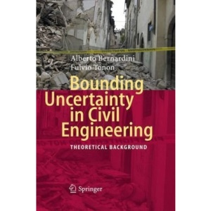 Bounding Uncertainty in Civil Engineering: Theoretical Background