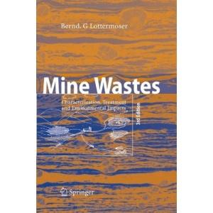 Mine Wastes: Characterization, Treatment and Environmental Impacts