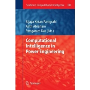 Computational Intelligence in Power Engineering (Studies in Computational Intelligence)