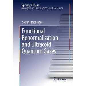 Functional Renormalization and Ultracold Quantum Gases (Springer Theses)