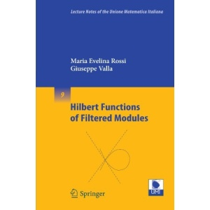 Hilbert Functions of Filtered Modules (Lecture Notes of the Unione Matematica Italiana)
