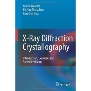 X-Ray Diffraction Crystallography: Introduction, Examples and Solved Problems