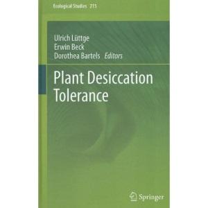 Plant Desiccation Tolerance (Ecological Studies)