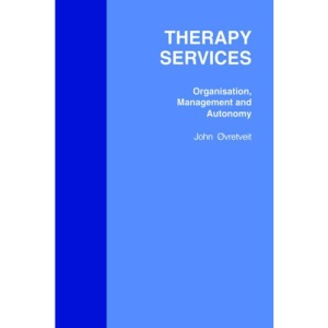 Therapy Services: Organisation, Management and Autonomy