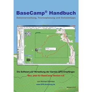 BaseCamp Handbuch 4.6: Datenverwaltung, Tourenplanung und Geheimtipps