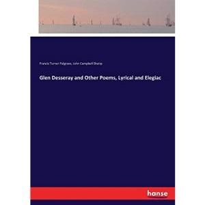 Glen Desseray and Other Poems, Lyrical and Elegiac