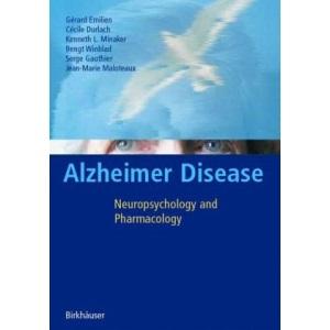 Alzheimer Disease: Neuropsychology and Pharmacology