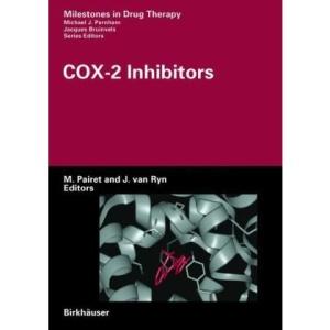 COX-2 Inhibitors: Milestones in Drug Therapy
