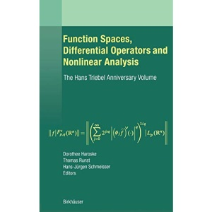 Function Spaces, Differential Operators and Nonlinear Analysis: The Hans Triebel Anniversary Volume