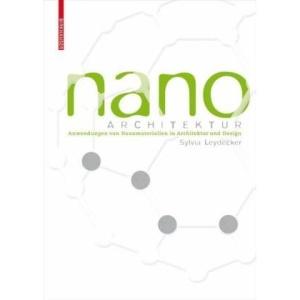 Nanomaterialien: In Architektur, Innenarchitektur Und Design