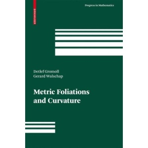 Metric Foliations and Curvature (Progress in Mathematics)