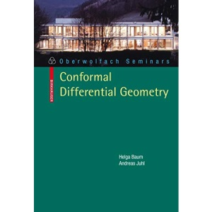 Conformal Differential Geometry: Q-Curvature and Conformal Holonomy (Oberwolfach Seminars)