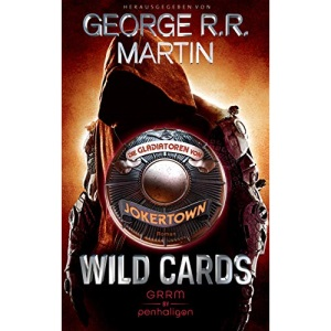 Wild Cards - Die Gladiatoren von Jokertown: Roman