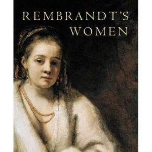Rembrandt's Women (Art & Design)
