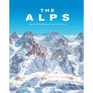 The Alps: In Panoramic Paintings