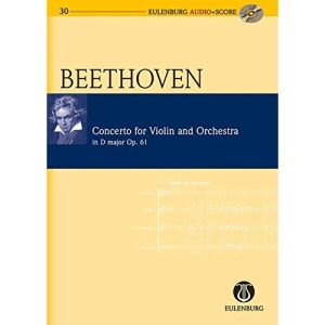 Concerto in D Major: Op. 61 for Violin and Orchestra (Eulenburg Audio+Score)
