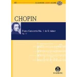 Chopin - Piano Concerto No. 1 in E-Minor, Op. 11: Eulenburg Audio+score Series, Vol. 65 Study Score/CD Pack