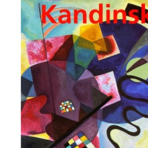Wassily Kandinsky 1866-1944: a revolution in painting