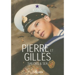 Pierre Et Gilles - Sailors and sea