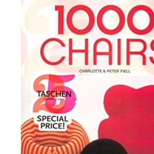 1000 Chairs: Jubiläumsausgabe - 25 Jahre TASCHEN (Taschen 25)