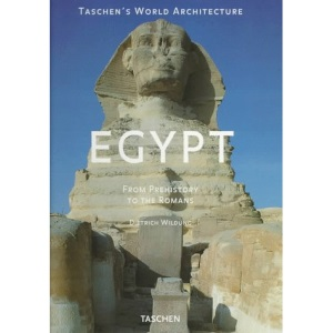 Egypt: From Prehistory to the Romans (Taschen's World Architecture)
