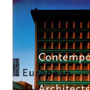 Contemporary European Architects: v. 1 (Big art series)