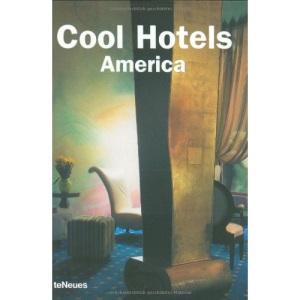 Cool Hotels America (Designpocket): The Americas
