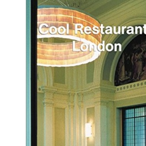 London (Cool Restaurants)