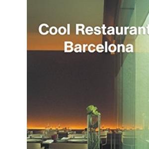 Barcelona (Cool Restaurants)