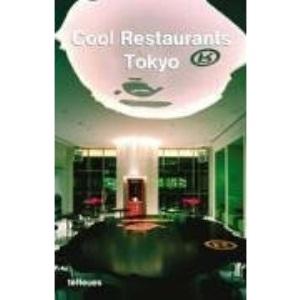 Cool Restaurants, Tokyo