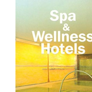 Spa and Wellness Hotels (Designpocket)