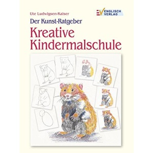 Der Kunst-Ratgeber. Kindermalschule.