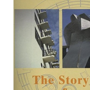The Story of Architecture of the 20th Century (Compact Knowledge)