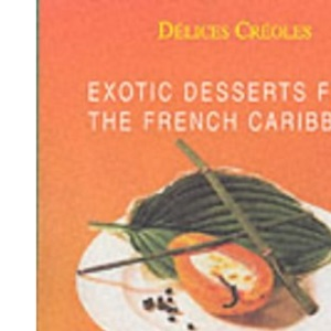 Specialty Desserts: Exotic Desserts for Gourmets