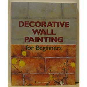 Decorative Wall Painting (Fine Arts for Beginners)