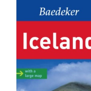 Iceland Baedeker Guide (Baedeker Guides): with a large map