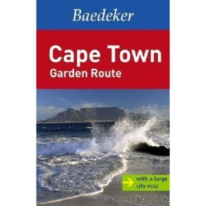 Cape Town and the Garden Route Baedeker Guide (Baedeker Guides)