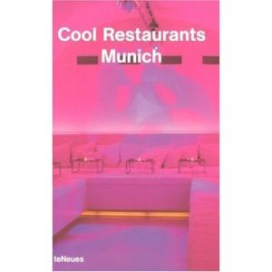 Munich (Cool Restaurants)