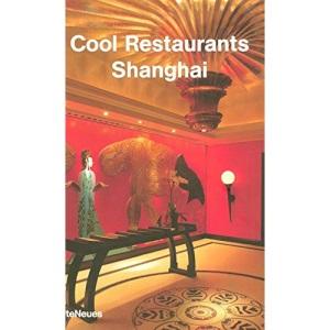 Shanghai (Cool Restaurants)